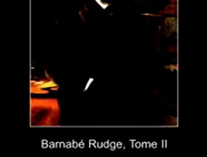 Photo of Barnabé Rudge Tome II