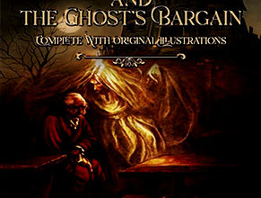Photo of The Haunted Man and the Ghost's Bargain