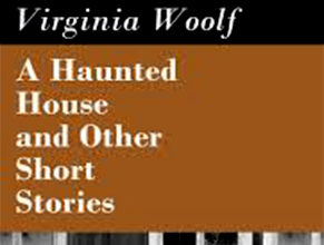 Photo of A Haunted House and Other Short Stories