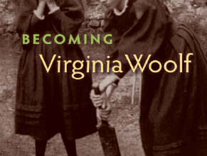 Photo of Becoming Virginia Woolf Her Early Diaries and the Diaries She Read