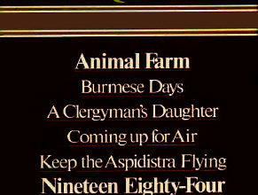 Photo of George Orwell Animal Farm Burmese Days A Clergyman's Daughter Coming Up for Air Keep the Aspidistra Flying, Nineteen Eighty Four Complete & Unabridged