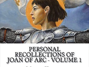 Photo of Personal Recollections of Joan of Arc Volume 1