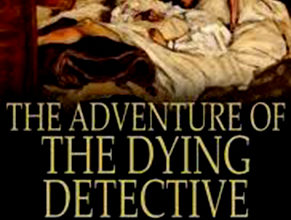Photo of The Adventure of the Dying Detective