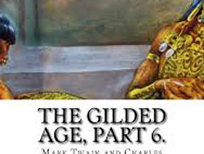 Photo of The Gilded Age Part 6