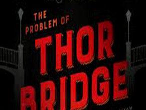 Photo of The Problem of Thor Bridge